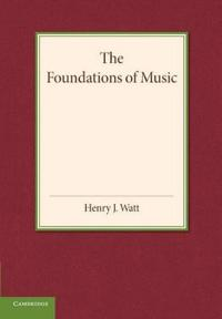 The Foundations of Music
