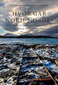 Hvor går Nord-Norge? bind 2