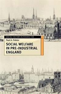 Social Welfare in Pre-industrial England