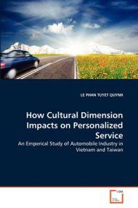 How Cultural Dimension Impacts on Personalized Service