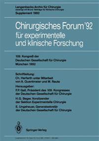 Chirurgisches Forum '92 fur Experimentelle und Klinische Forschung