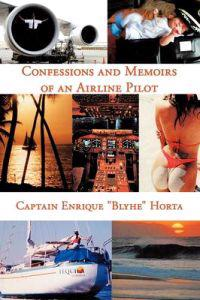 Confessions and Memoirs of an Airline Pilot