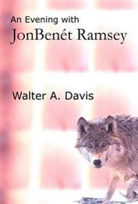 An Evening With Jonbenet Ramsey