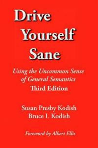 Drive Yourself Sane