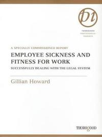 Employee Sickness and Fitness for Work