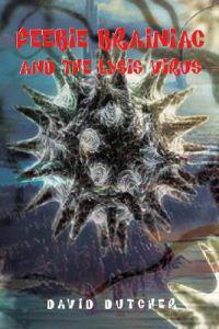 Feebie Brainiac And the Lysis Virus