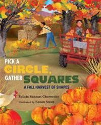 Pick a Circle, Gather Squares: A Fall Harvest of Shapes