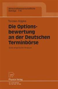Die Optionsbewertung an der Deutschen Terminborse