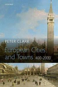 European Cities and Towns, 400-2000