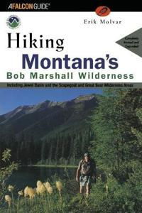 Hiking the Bob Marshall Country