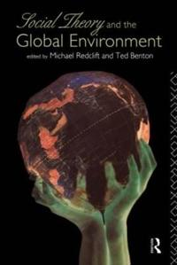 Social Theory and the Global Environment