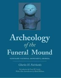Archeology of the Funeral Mound