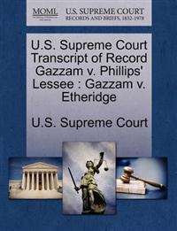 U.S. Supreme Court Transcript of Record Gazzam V. Phillips' Lessee