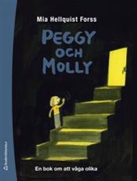 Peggy och Molly : om att våga olika saker