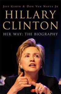 Hillary Clinton - Her Way