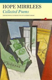 Hope Mirrlees: Collected Poems