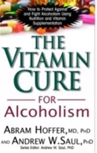 Vitamin Cure for Alcoholism