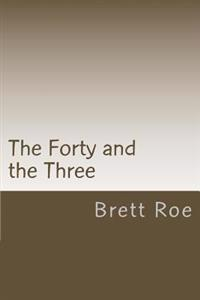 The Forty and the Three
