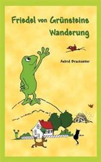 Friedel Von Gr Nsteins Wanderung