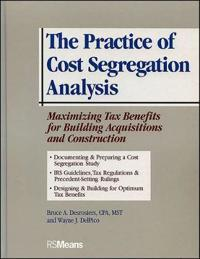The Practice of Cost Segregation Analysis