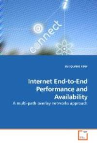 Internet End-to-End Performance and Availability