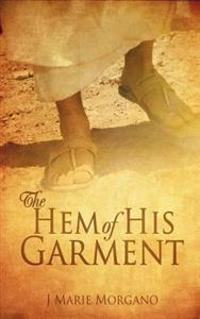 The Hem of His Garment