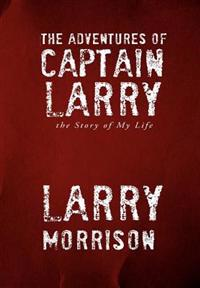 The Adventures of Captain Larry