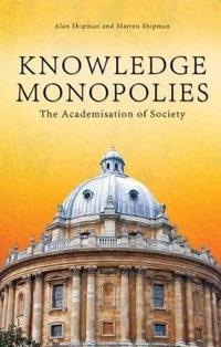 Knowledge Monopolies