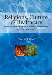 Religions, Culture and Healthcare