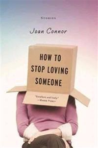 How to Stop Loving Someone