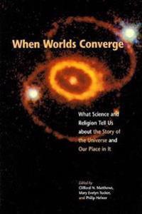 When Worlds Converge