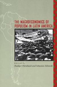 The Macroeconomics of Populism in Latin America