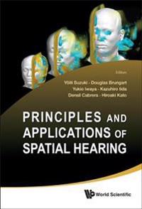 Principles and Applications of Spatial Hearing