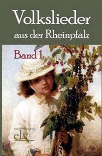 Volkslieder Aus Der Rheinpfalz