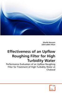 Effectiveness of an Upflow Roughing Filter for High Turbidity Water