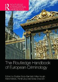 The Routledge Companion to European Criminology