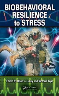 Biobehavioral Resilience to Stress