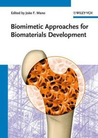 Biomimetic Approaches for Biomaterials Development