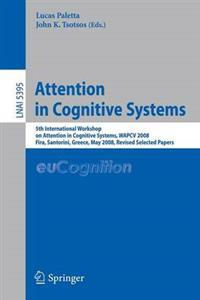 Attention in Cognitive Systems