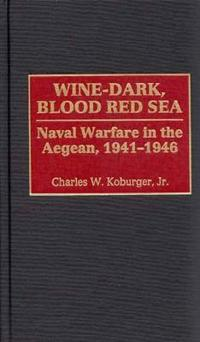 Wine-Dark, Blood Read Sea