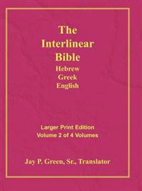 Interlinear Hebrew Greek English Bible-PR-FL/OE/KJ Large Print Volume 2