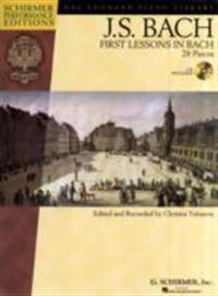 First Lessons in Bach: 28 Pieces [With CD (Audio)]