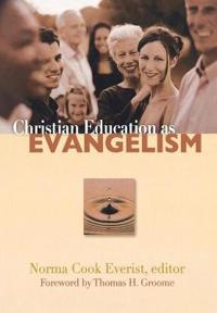 Christian Education As Evangelism