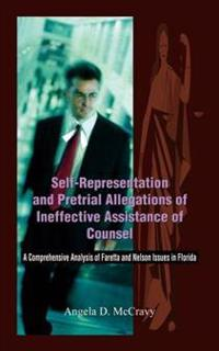 Self-Representation and Pretrial Allegations of Ineffective Assistance of Counsel