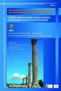 Proceedings of the 15th European Conference on Soil Mechanics and Geotechnical Engineering / Comptes rendus du 15eme congres europeen de mecanique des sols & de geotechnique