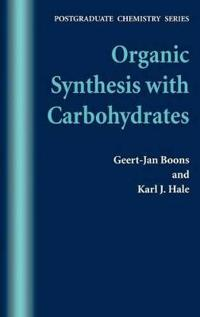 Organic Synthesis with Carbohydrates