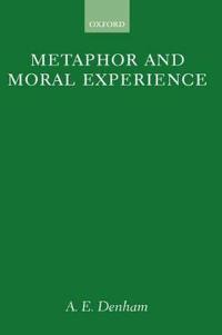 Metaphor and Moral Experience
