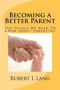 Becoming a Better Parent