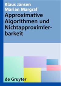 Approximative Algorithmen Und Nichtapproximierbarkeit