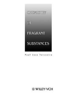 Chemistry of Fragrant Substances